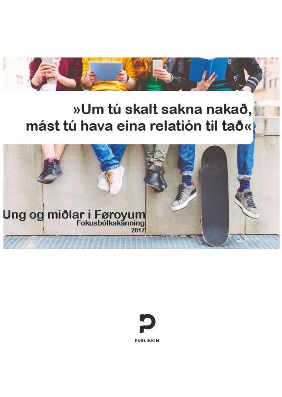 Forsíðan á skrivligu frágreiðingini sum Rólant Dam og Bára Akselsdóttir Haraldsen gjørdu fyri Kringvarpið.