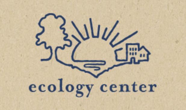 Ecology Center - Berkeley CA