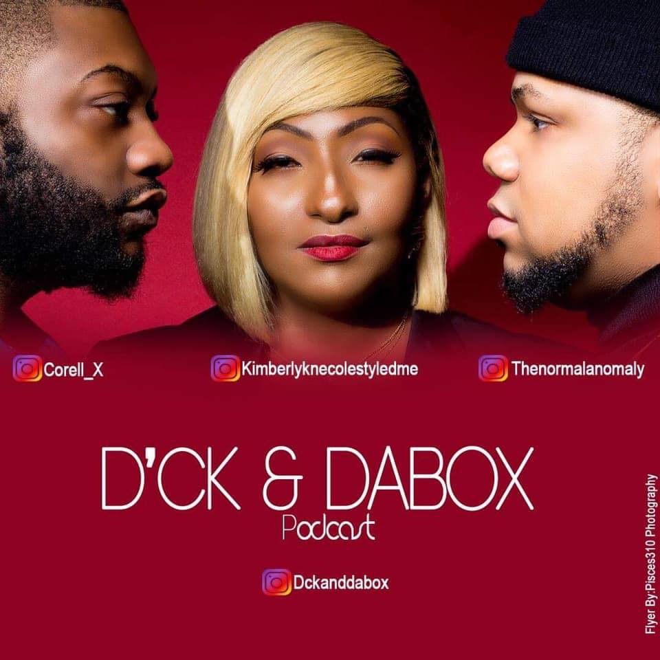 D'CK&DABOX Podcast happens every Tuesday Live on Facebook at 8 PM and is available on all streaming platform on Wednesdays at 10 AM.