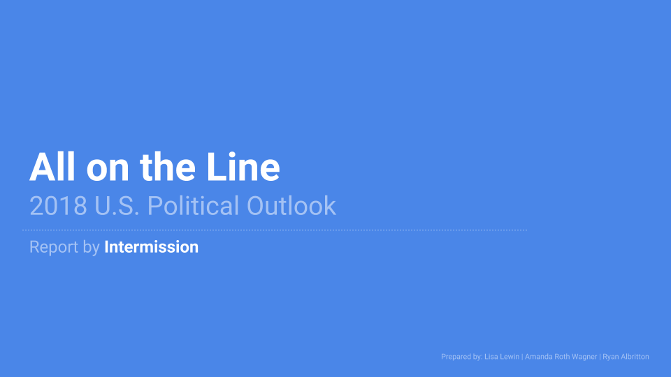 Intermission Reports - We provide in-depth and holistic analysis of the U.S political sphere. Our goal is to make sense of the whole landscape, which is often obscured behind the constant barrage of talking points, and report our analysis throughout the year.