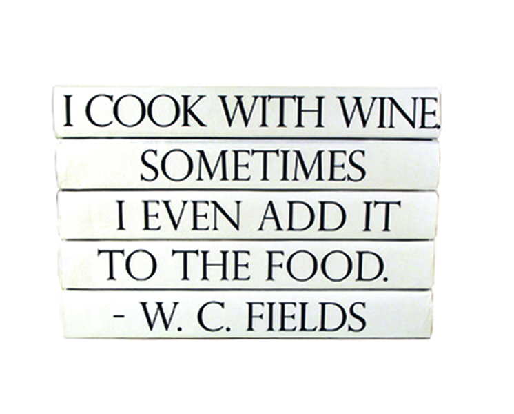 Quotations Series: W. C. Fields, Wine