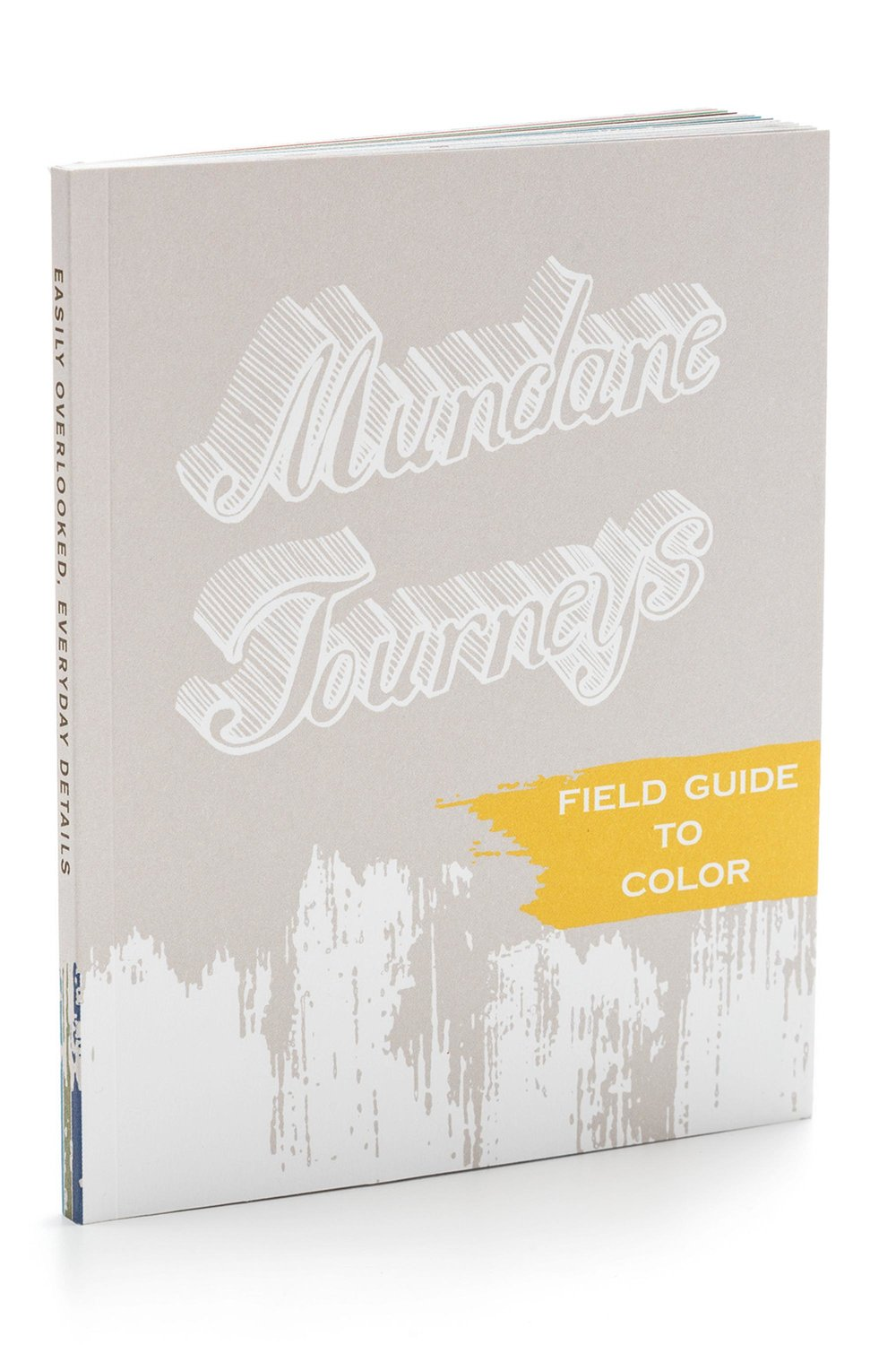 64 page guide to San Francisco featuring a sampling of color-themed Mundane Journeys. Created by Kate Pocrass. Illustrated by Kate Pocrass & Patrick J. Kavanagh. Self-published with support by a grant from the San Francisco Arts Commission.