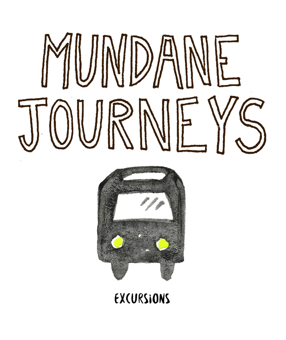 MUNDANE JOURNEYS EXCURSIONS