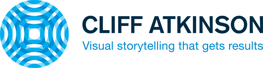 Cliff Atkinson - Expert in high-stakes persuasion and visual storytelling