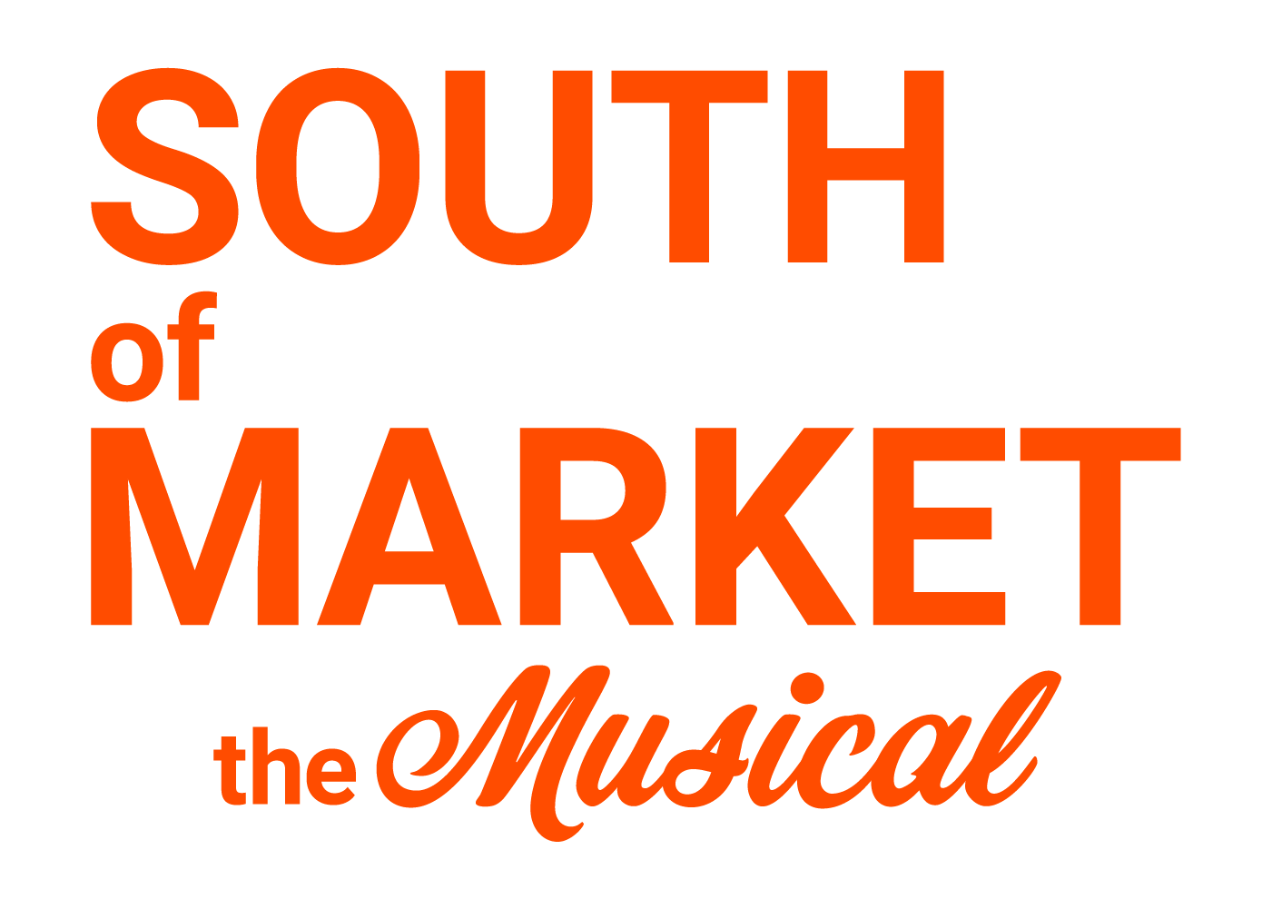 South of Market: The Musical
