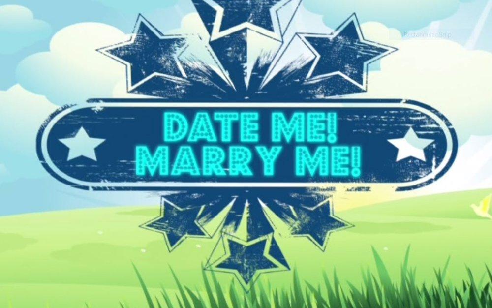 Date Me Marry Me.JPG