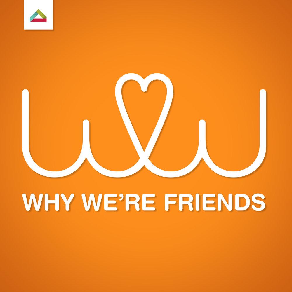 [17251LG]-WhyWereFriendsArtwork_03.jpg