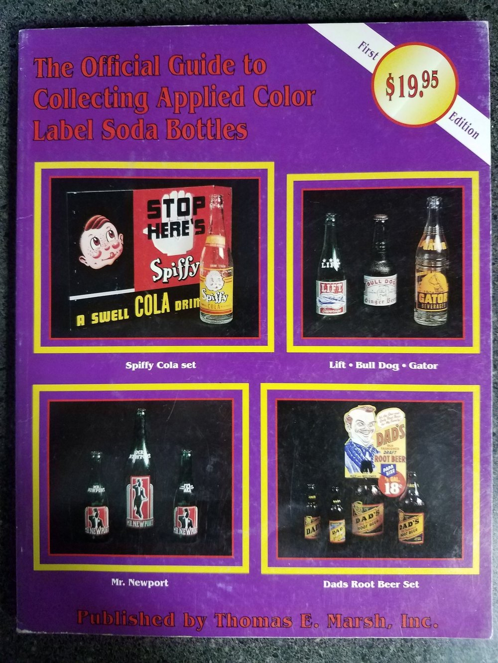The Official Guide to Collecting Applied Color Label Soda Bottles - Published by Thomas E. Marsh Inc. 1992A nice book for its time and has some nice black and white photos. Also some pictures of crates, cartons, quart bottles, and mischellaous items.