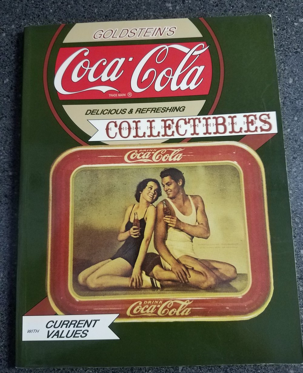 Coca-Cola Collectibles  - Goldstein's 1991Another great source for Cola-Cola items, but with outdated prices.