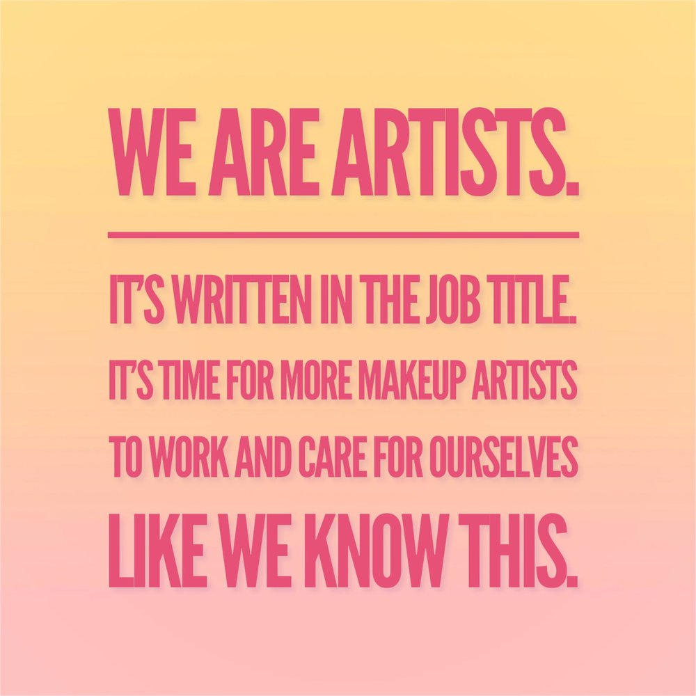 One of the core  Makeup Artist Mindsets  philosophies.