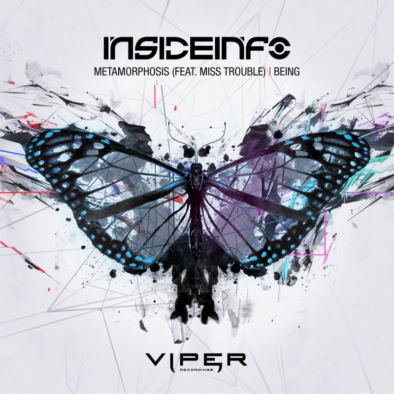 InsideInfo Feat Miss Trouble - Metamorphosis / Being
