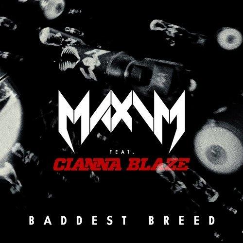 Maxim - Baddest Breed (InsideInfo Remix)