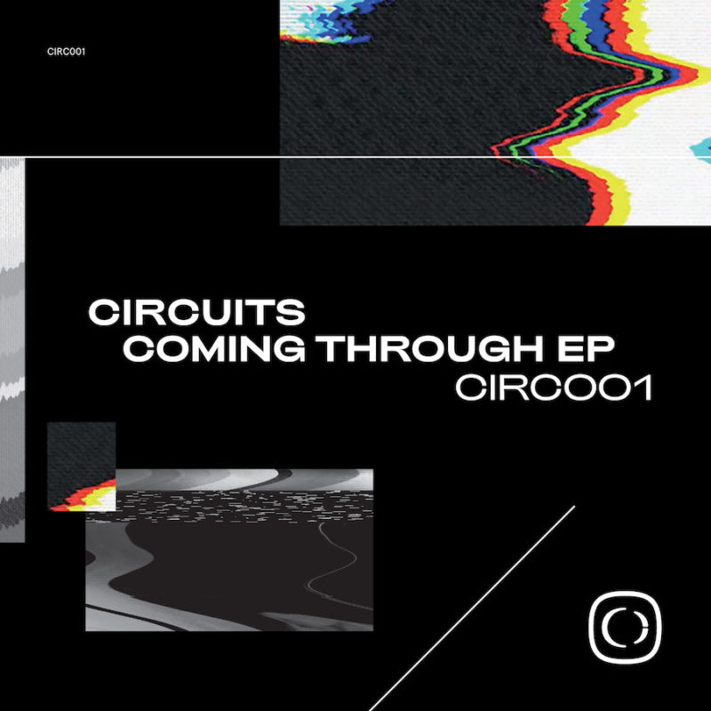 Circuits - Coming Through EP