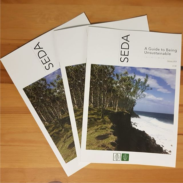 Our SEDA Magazines are printed and ready for sending out!  This issue has an unusual twist - our 'Guide To Being Unsustainable' is a tongue-in-cheek look at how not to be sustainable. A thought provoking series of articles from news, politics and religion to food and dystopian fiction.  If you are not a member of SEDA you'll be able to read a copy of it on our website after it's been distributed to our members.  #seda #scotecodesign #magazine #guide #unsustainable #religion #politics #dystopianfiction #labgrownmeat #ecological #design