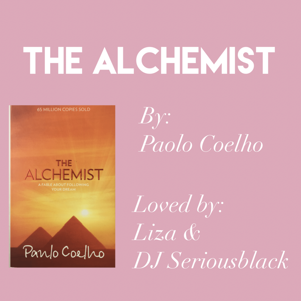 'The Alchemist' by Paulo Coelho // Loved by DJ Seriousblack