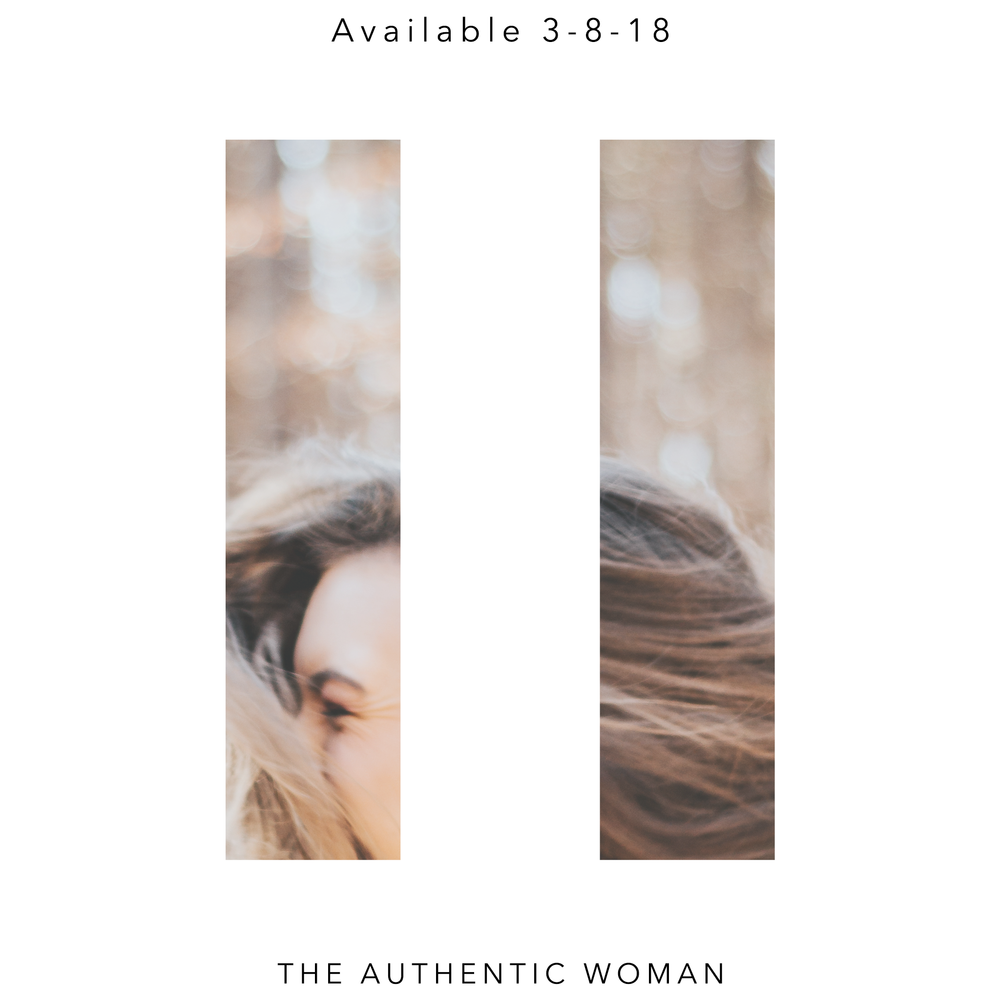 THE AUTHENTIC WOMAN SERIES VOLUME II