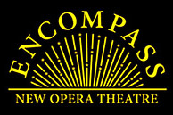 Encompass New Opera Theatre - creates and produces adventurous new music drama and opera that explores our place in the universe and the inter-connection of nature through compelling human stories. Angel of the Amazon, about protecting the rain forest, The Astronaut's Tale about science and religion, and The Theory of Everything, exploring quantum physics and indigenous cosmology were produced in its Science & Arts program