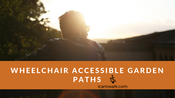 Wheelchair accessible garden paths.png