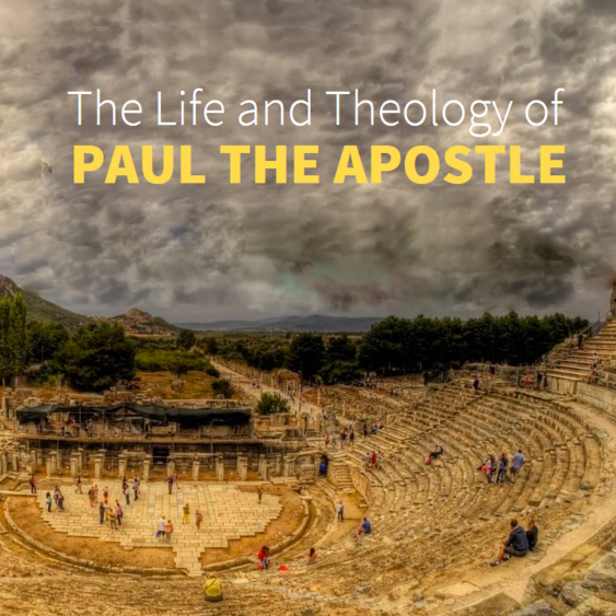 The Life and Theology of Paul the Apostle
