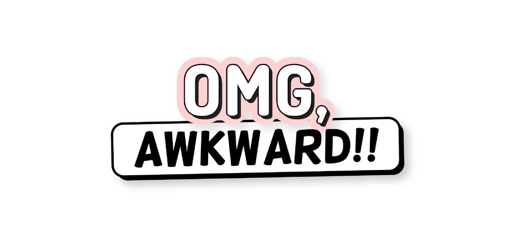 omg-awkward-01.png