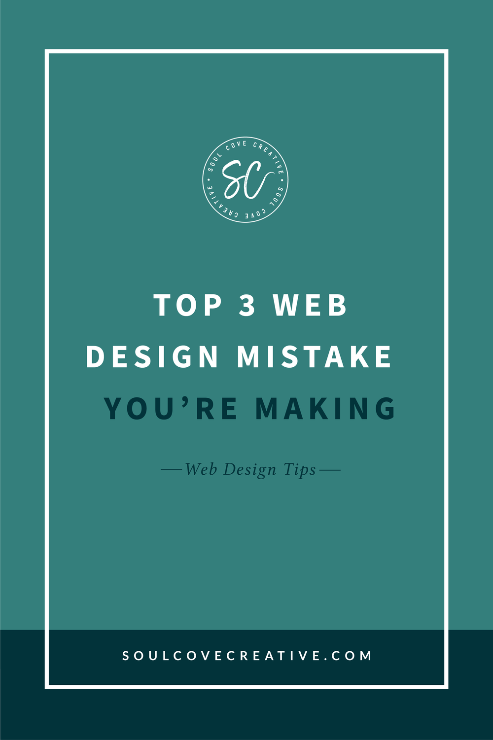 Top 3 Web Design Mistakes You're Making