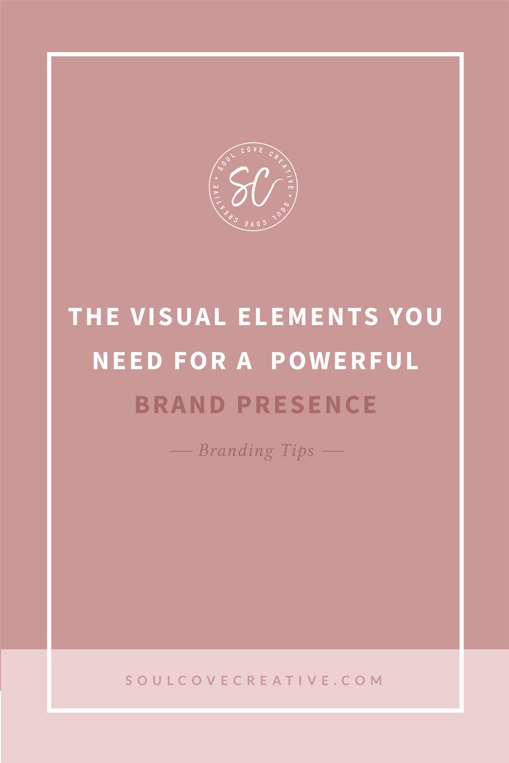 The Visual Elements you need for a Powerful Brand Presence