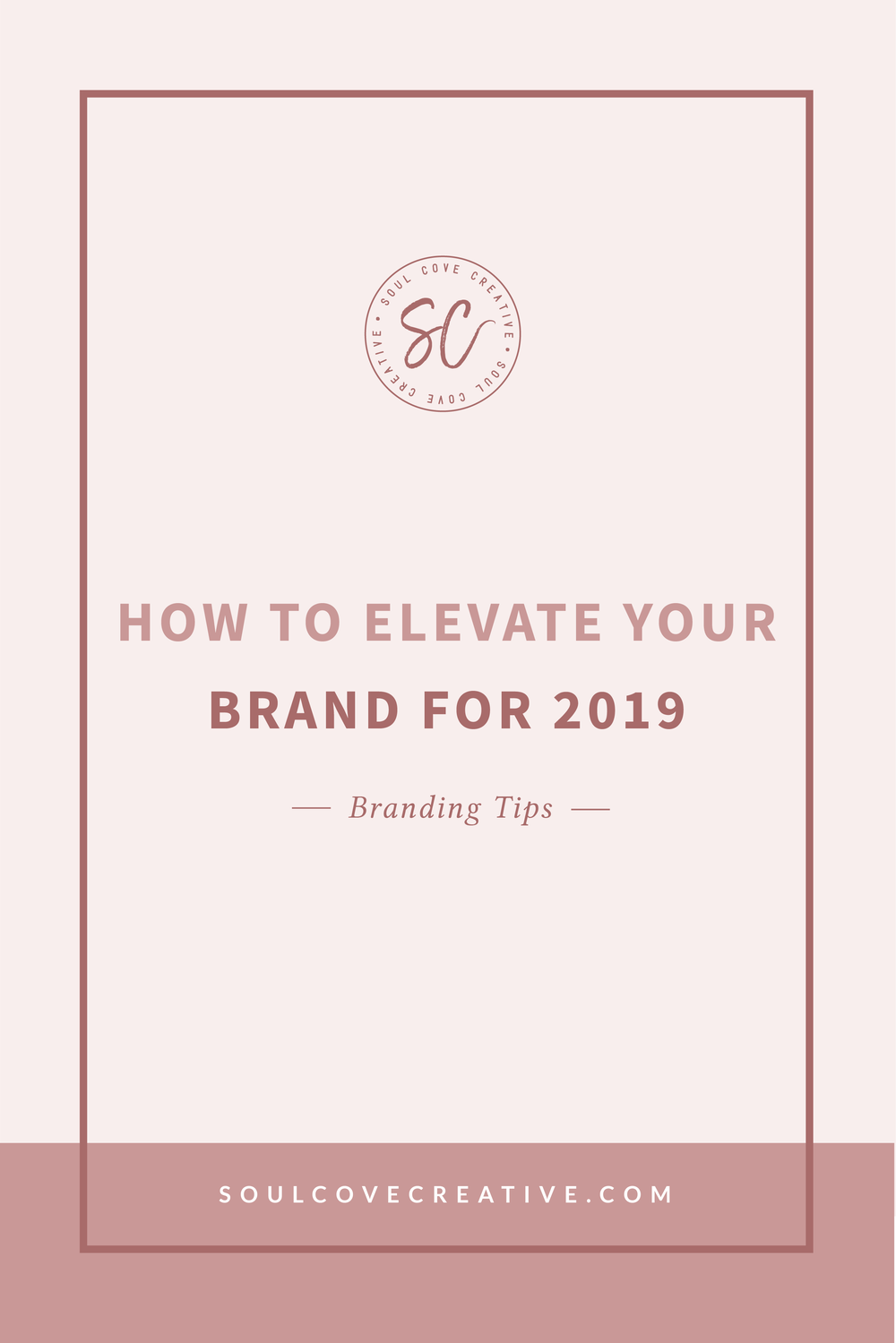 How to Elevate your Brand for 2019