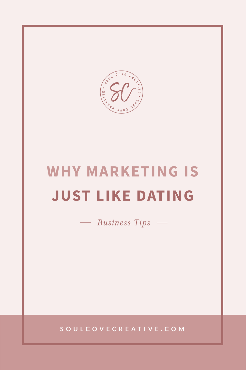 Why Marketing is like Dating