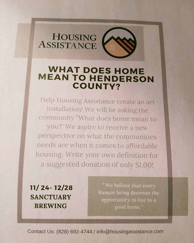 "What does ""Home"" mean to you? Come tell us at our art installation @sanctuarybrewing Art will be up this Friday Nov 24th through December 28th!  #home #housingassistance  #homerepair #affordablehousing  #hendotoday  #828 #homeiswheretheheartis #volunteer"