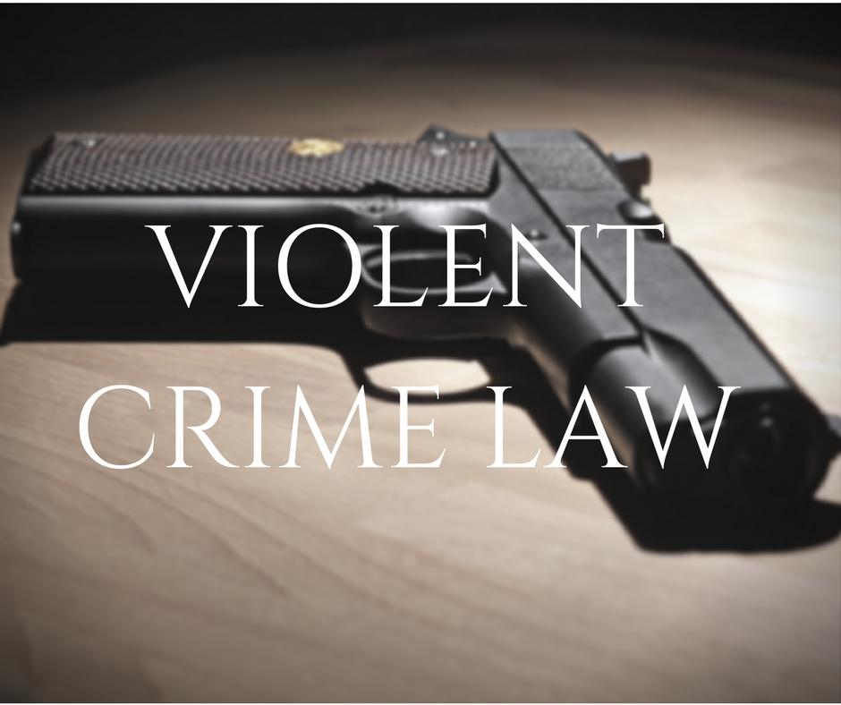 VIOLENT CRIME LAW.jpg