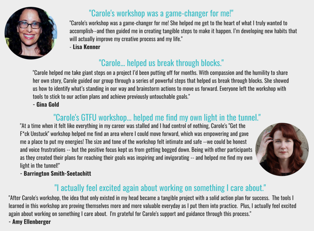 Carole Kirschner Get Unstuck Workshop Testimonials.png