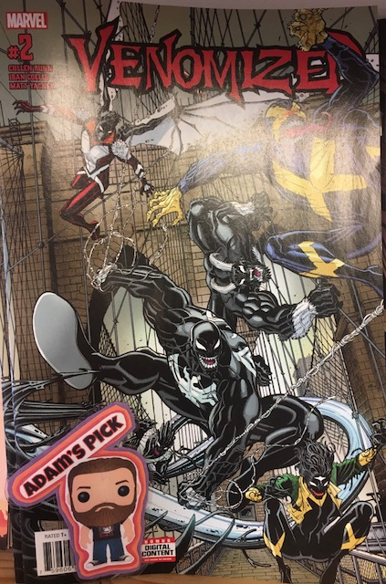 Venomized #2 (of 5) - Adam's PickWriter: Cullen BunnArtist: Iban CoelloColorist: Matt YackeyLetterer: VC's Joe CaramagnaVenom and the X-Men have returned from the extraterrestrial adventures of