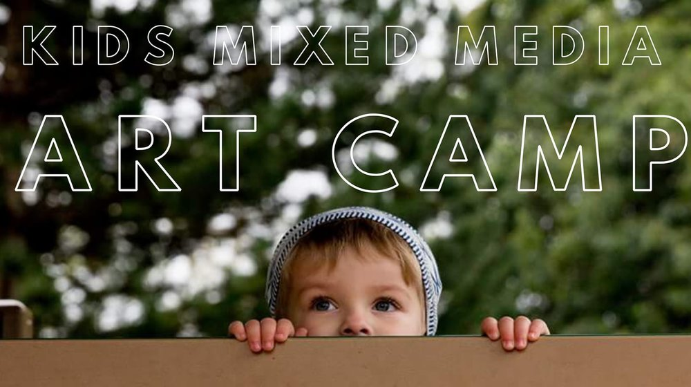KIDS ART CAMP - DROP IN DATES:Will be added, Stay tuned!