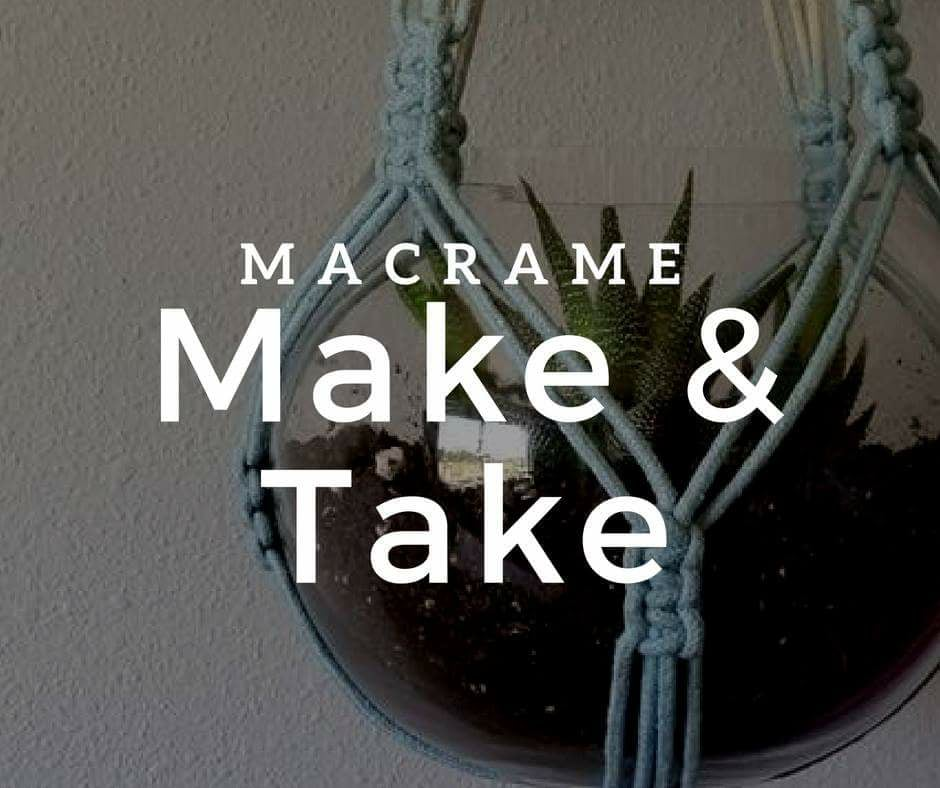 MACRA-MAKE AND TAKE - Come learn how to make a basic macrame plant hanger! Jessie will be guiding you through the pattern, it won't be scary I promise ;)Tickets $45 covers the cost of instruction and materials (natural cord)Classes: June 26, 2018 - July 7, 2018