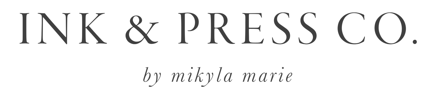 Ink & Press Co. by Mikyla Marie