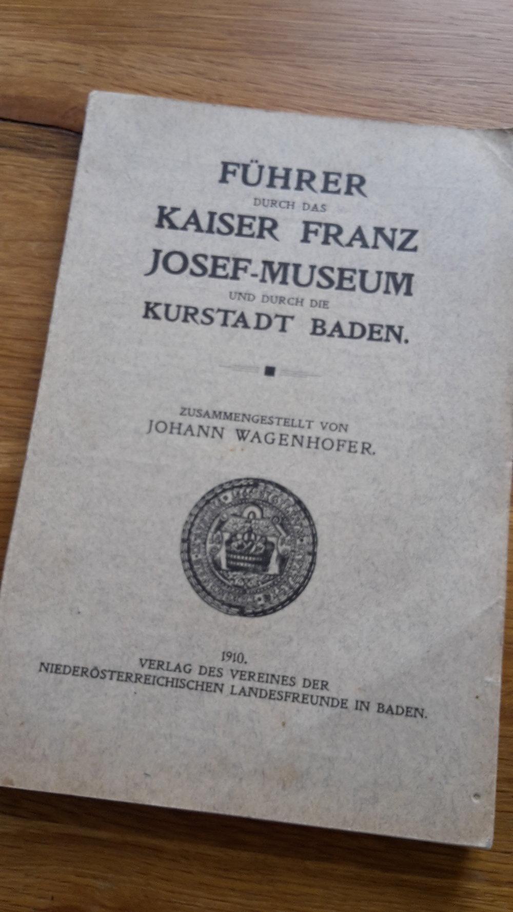 Führer durch das KFJ-Museum und die Kurstadt - Johann Wagenhofer