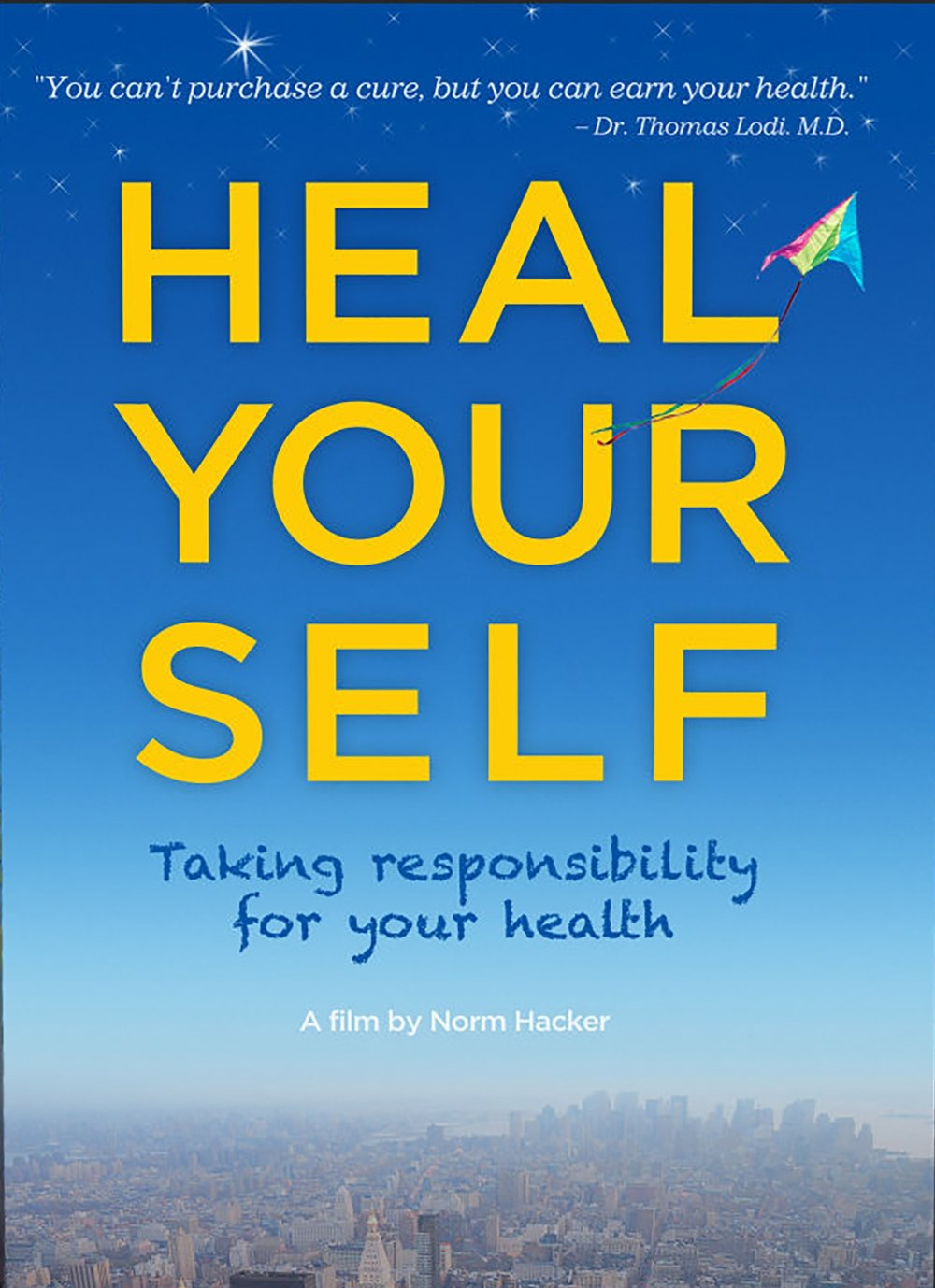Heal Your Self speaks to some of the greatest authorities on health today who talk about Food and Nutrition, Emotional and Environmental Stress, The Power of the Mind, Self-Education, Meditation, Love, plus practical steps you can take.