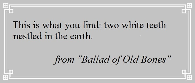 Ballad of Old Bones Excerpt 1.jpg