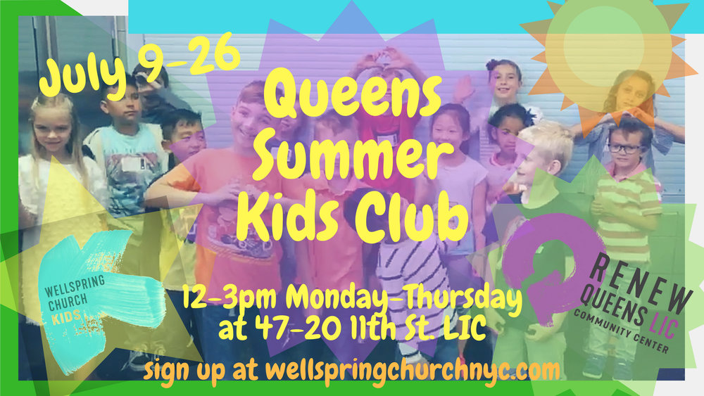 Registrations are open for the Queens Summer Kids Club.  - Register for a week or join us for all 3!REGISTER HERE