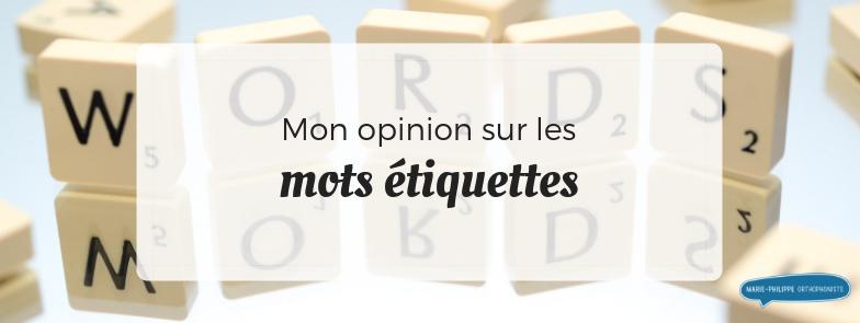 mots-etiquettes-opinion-orthophonie