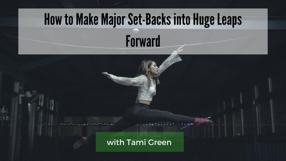 Podcast_Header__How_to_Make_Major_Set-Backs_into_Huge_Leaps_Forward.png