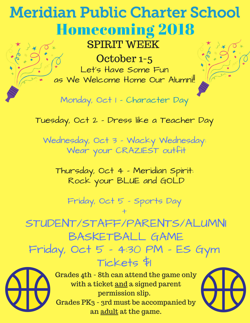 Questions? Want to play in the basketball game? - Read the Letter to Parents on Homecoming 2018 for details!Students must submit this Permission Slip to purchase a ticket.