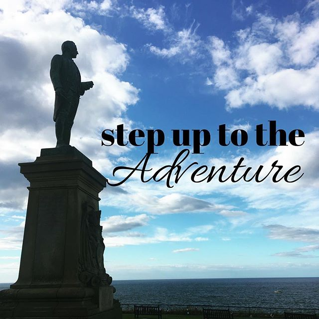 Step up to the Adventure #inspiration #motivation