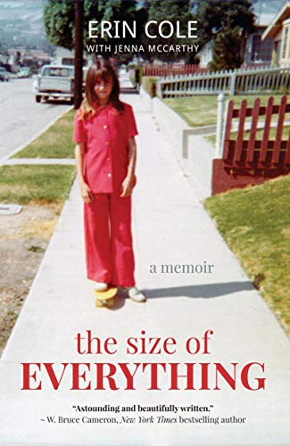 Erin Cole's Memoir - The Size of Everything