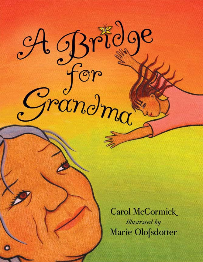 A Bridge for Grandma