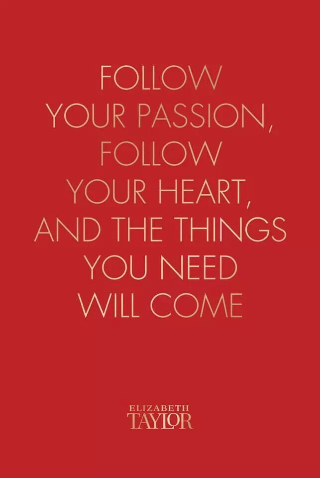 Follow Your Passion :: House of Valentina