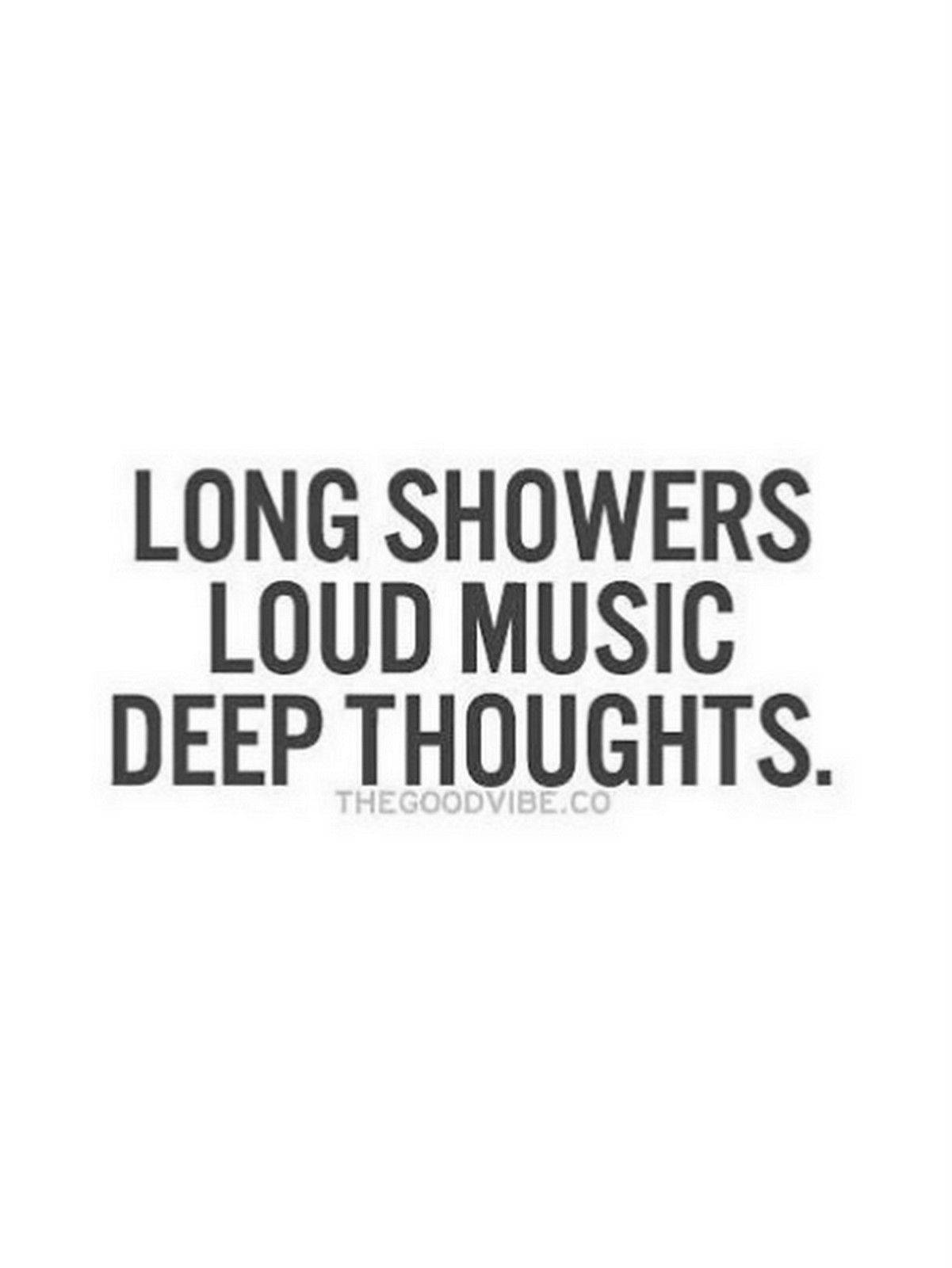Long Showers...