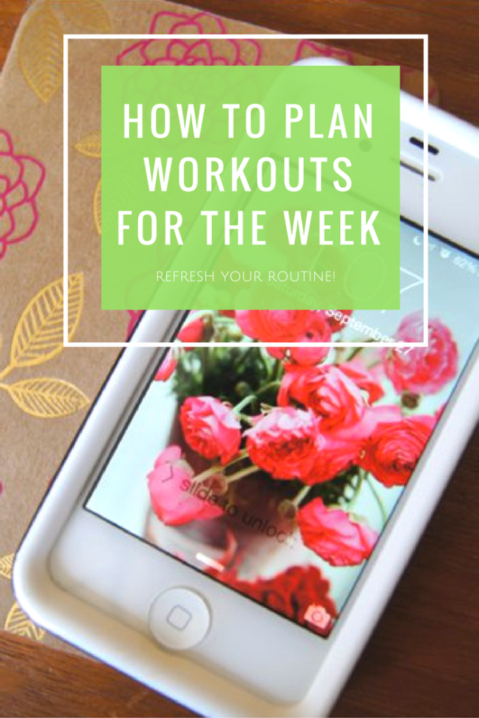 refresh-your-workout-regime-how-to-plan-ahead