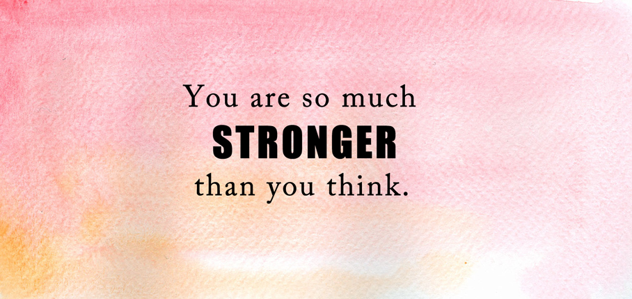 Stronger-Than-You-Think