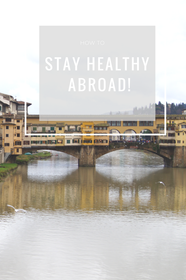 How to Stay Healthy Abroad